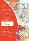 Rabbit Ears Treasury of Fables and Other Stories