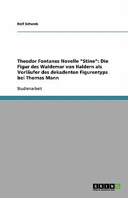 "Theodor Fontanes Novelle ""Stine"""