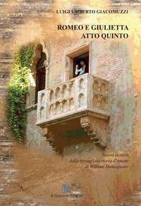 Romeo e Giulietta. Atto quinto
