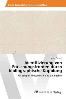 Identifizierung von Forschungsfronten durch bibliographische Kopplung