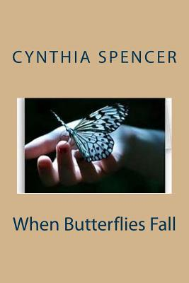 When Butterflies Fall