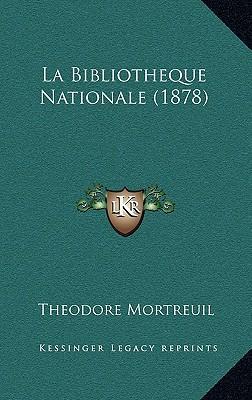 La Bibliotheque Nationale (1878)