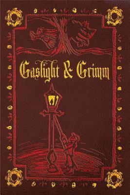 Gaslight & Grimm