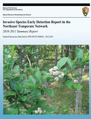 Invasive Species Early Detection Report in the Northeast Temperate Network 2010-2011 Summary Report