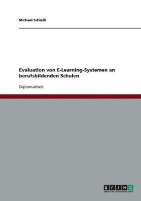 Evaluation von E-Learning-Systemen an berufsbildenden Schulen