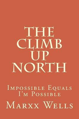 The Climb Up North