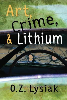 Art, Crime and Lithium