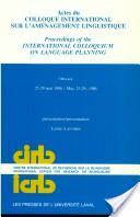 Actes du Colloque international sur l'aménagement linguistique, 25-29 mai, 1986, Ottawa