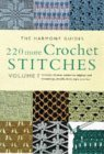 220 More Crochet Stitches - Volume 7