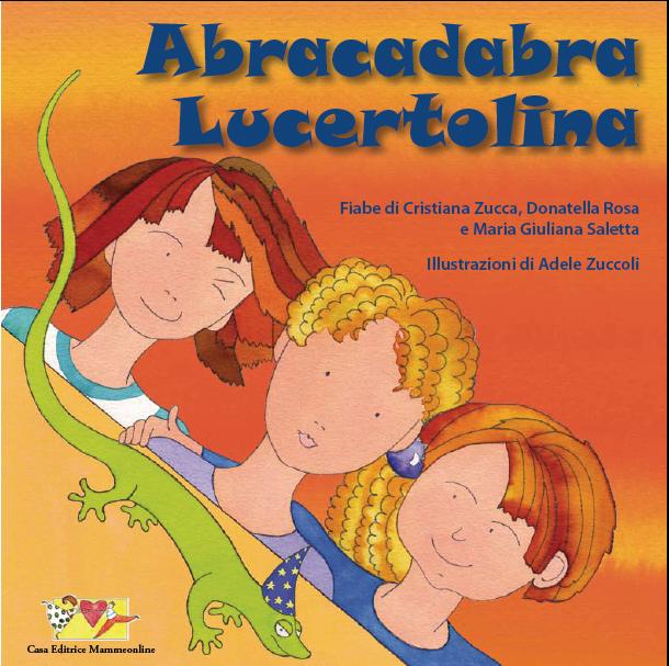 Abracadabra lucertolina