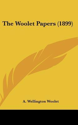 The Woolet Papers (1899)