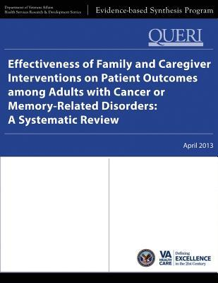 Effectiveness of Family and Caregiver Interventions on Patient Outcomes Among Adults With Cancer or Memory-related Disorders