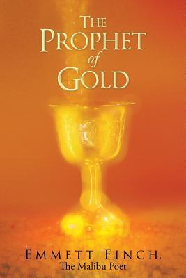 The Prophet of Gold