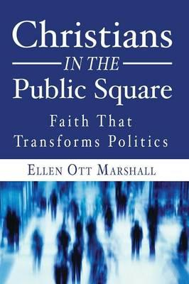 Christians in the Public Square