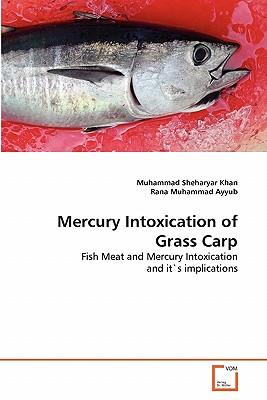 Mercury Intoxication of Grass Carp