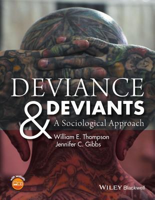 Deviance & Deviants