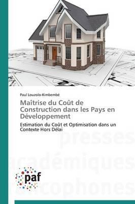 Maitrise du Cout de Construction Dans les Pays en Developpement