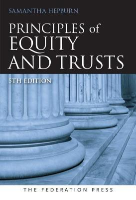 Principles of Equity and Trusts 5th edition