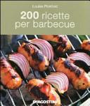 200 ricette per barb...