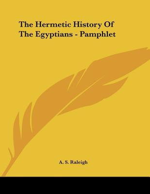 The Hermetic History of the Egyptians