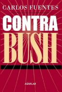 Contra Bush/against Bush