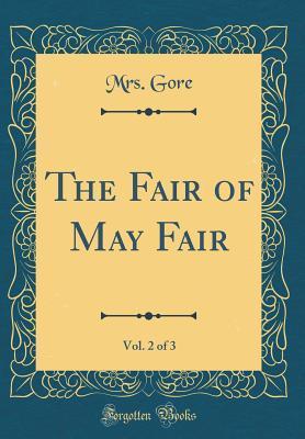 The Fair of May Fair...