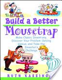 Build a Better Mousetrap