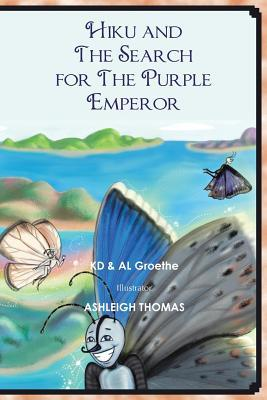 Hiku and the Search for the Purple Emperor