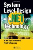 System Level Design with . Net Technology
