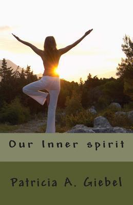 Our Inner Spirit