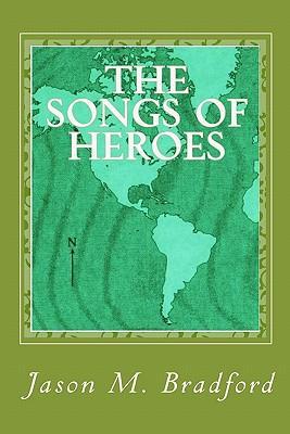 The Songs of Heroes