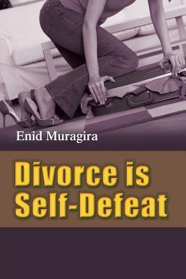 Divorce Is Self-Defeat