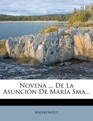 Novena de La Asuncion de Maria Sma.