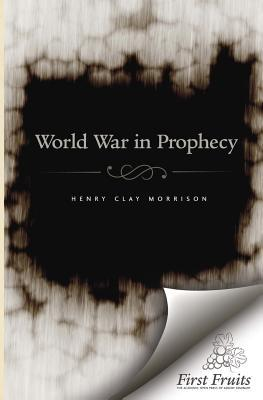 The World War in Prophecy