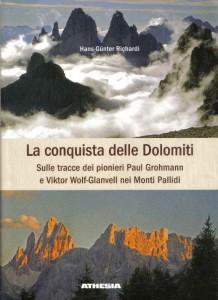 La conquista delle Dolomiti