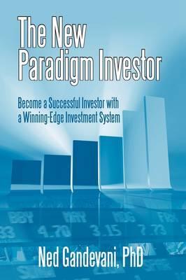 The New-Paradigm Investor