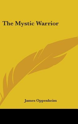 The Mystic Warrior