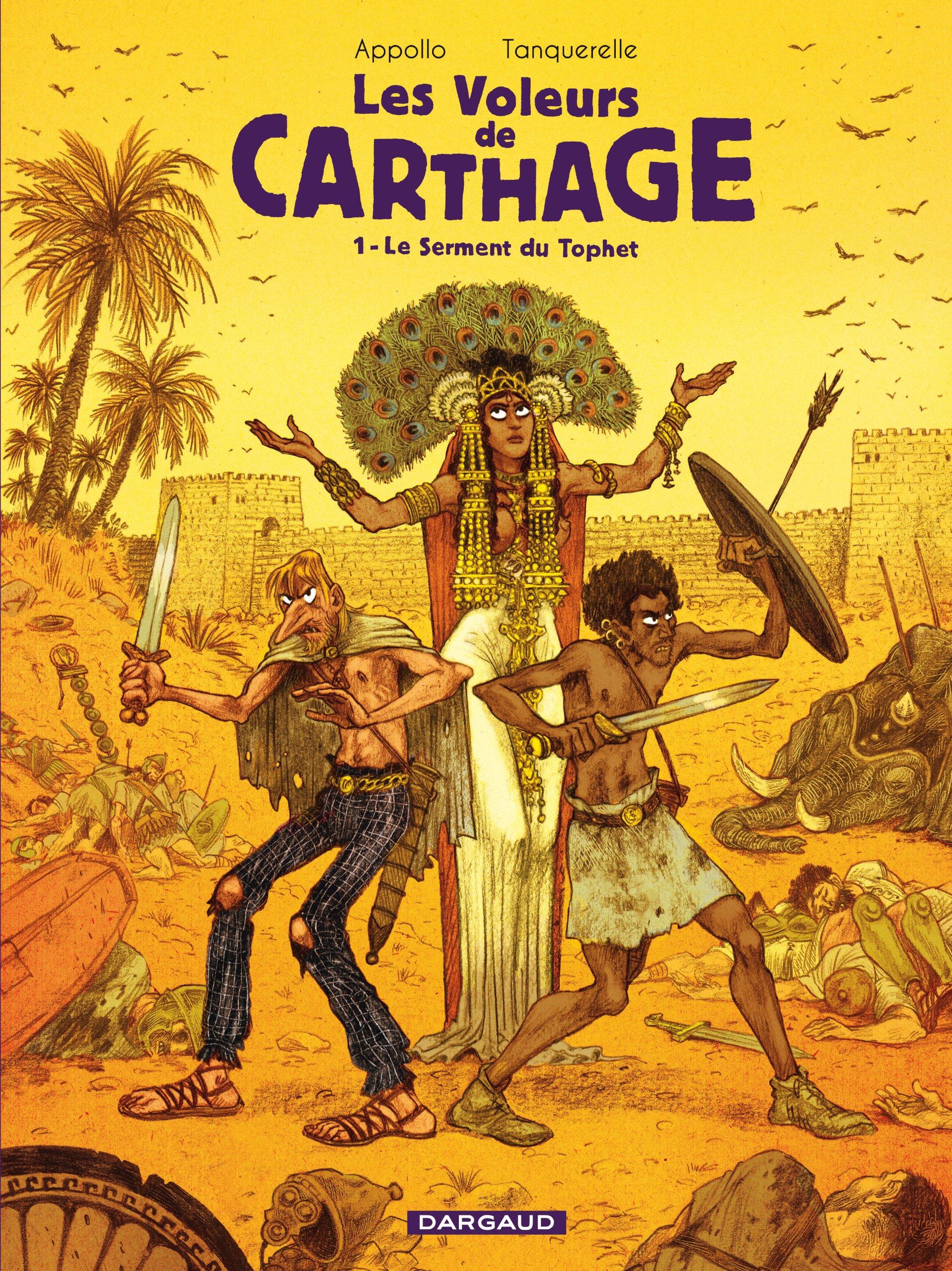 Les voleurs de Carthage, Tome 1