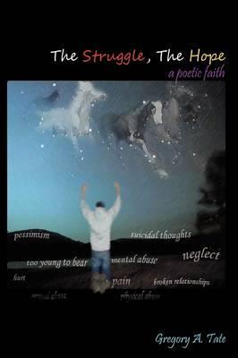 The Struggle, the Hope a Poetic Faith
