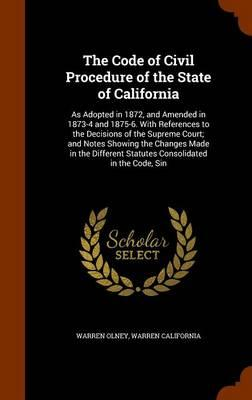 The Code of Civil Procedure of the State of California