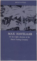 Max Havelaar, Or, the Coffee Auctions of the Dutch Trading Company