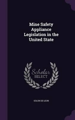 Mine Safety Appliance Legislation in the United State