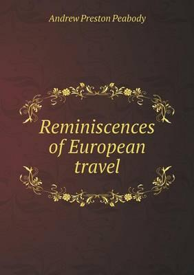 Reminiscences of European Travel