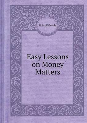 Easy Lessons on Money Matters