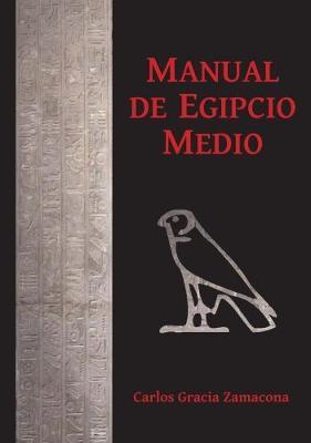 Manual de Egipcio Medio (segunda edicion)