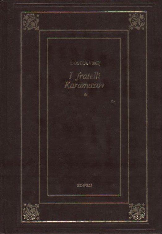 I fratelli Karamazov (volume primo)