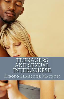 Teenagers and Sexual Intercourse
