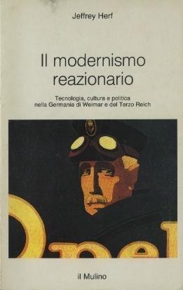 Il modernismo reazionario
