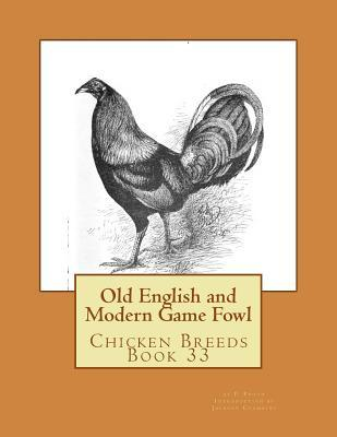 Old English and Modern Game Fowl