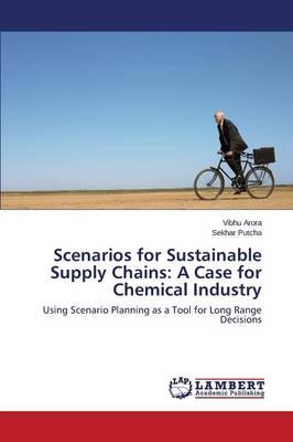 Scenarios for Sustainable Supply Chains